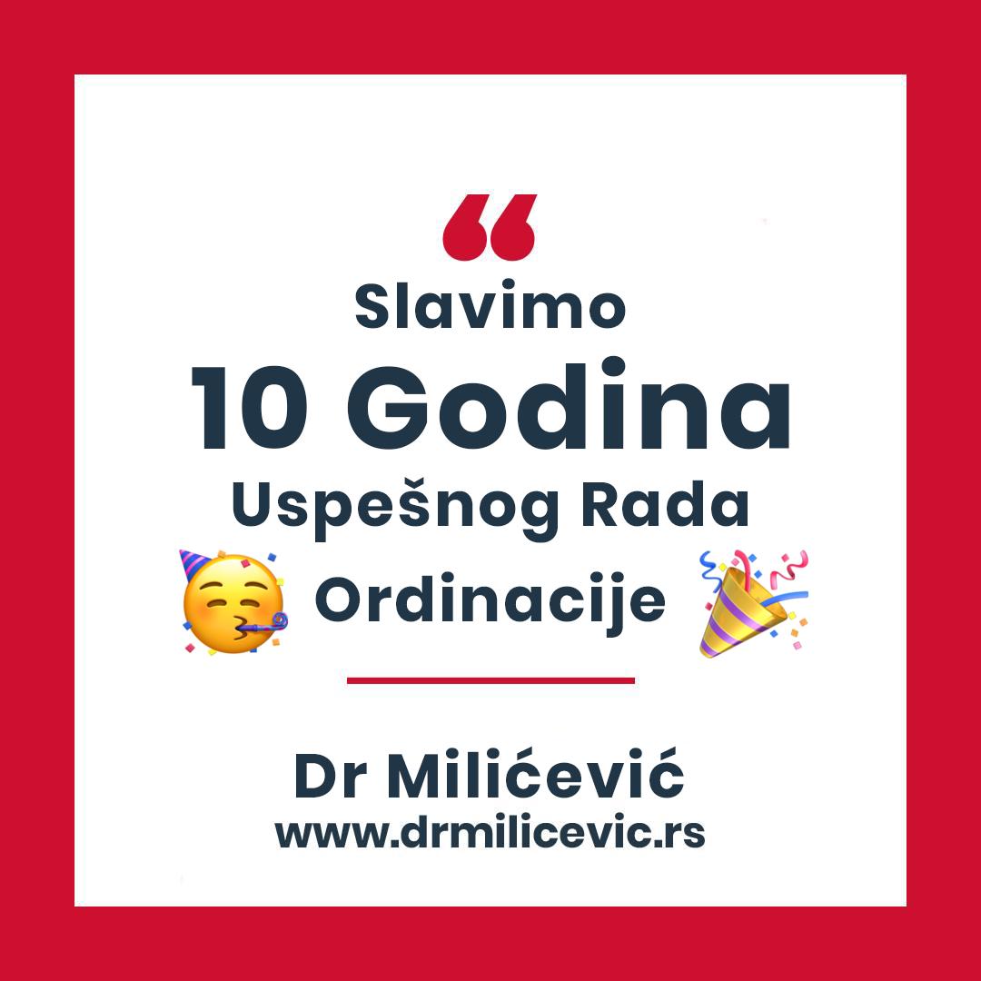 """10 Godina Uspešnog rada Specijalističke internističke ordinacije """"Dr Milićević"""" – Novi Sad"""